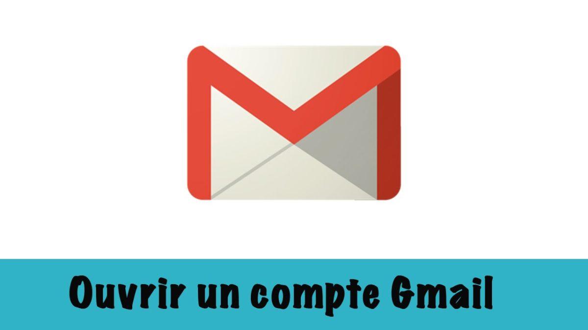 Comment ouvrir un compte gmail?
